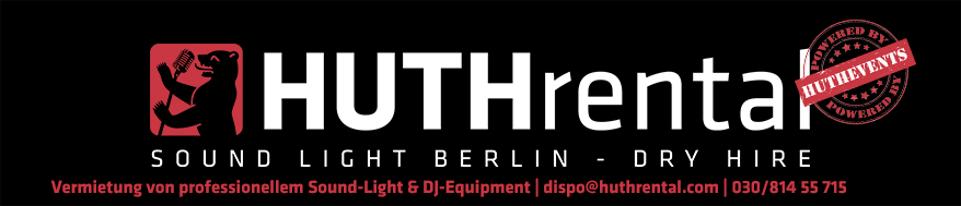 Sound Light Berlin - Professional Sound-, Light- & DJ Equipment Berlin - Tontechnik Lichttechnik PA Verleih by HUTHevents